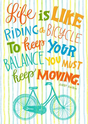 alberteinsten,balance,bicycle,life,quotes-a4fcba3800b86b899224543d3d30937d_h