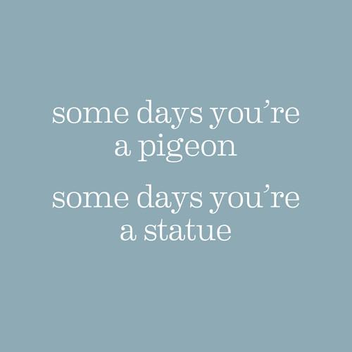 blue,days,grey,pigeon,some,statue-3bad537f9da5d4e8c5ba575b574d38f5_h