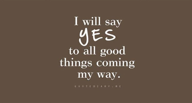 say-yes-to-good-things