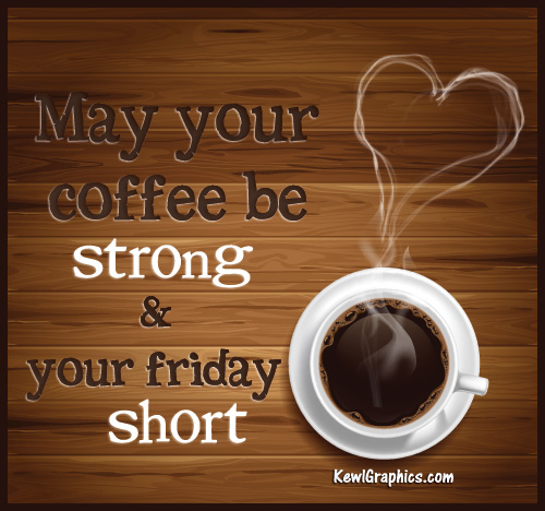 coffee_strong_friday_short